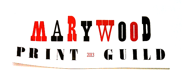 Marywood Print Guild 2013